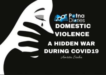Domestic Violence A Hidden War During COVID-19 Patna Diaries
